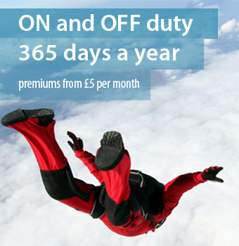 ON and OFF duty 365 days a year - monthly premium from £5 per month